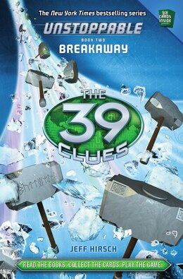 Book The 39 Clues: Unstoppable Book Two: Breakaway by Jeff Hirsch