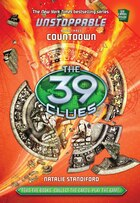 The 39 Clues: Unstoppable Book Three: Countdown