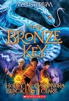 Magisterium Book 3: The Bronze Key