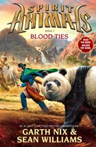 Spirit Animals Book Three: Blood Ties