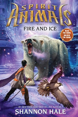 Book Spirit Animals Book Four: Fire and Ice by Shannon Hale