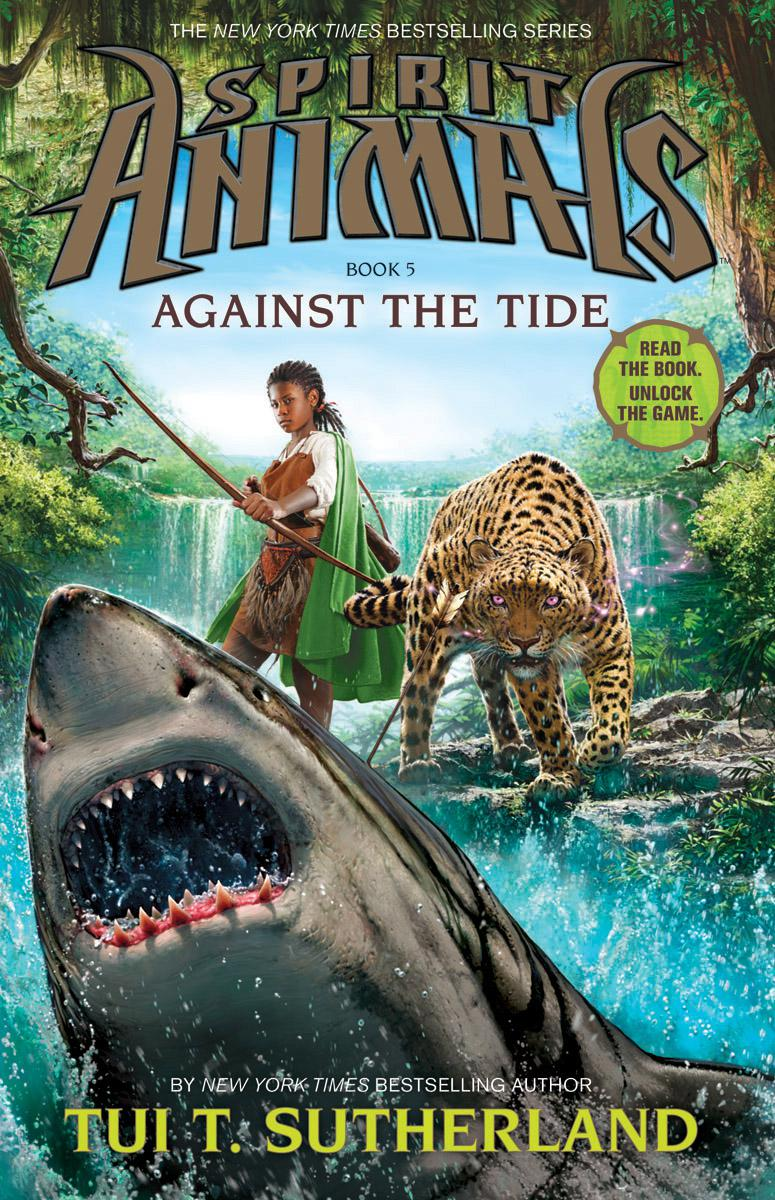 Book Spirit Animals Book Five: Against the Tide by Tui T Sutherland