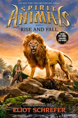 Book Spirit Animals Book Six: Rise and Fall by Eliot Schrefer
