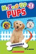 Scholastic Reader Level 2: Mixed Up Pups by Ed Masessa