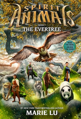 Book Spirit Animals Book Seven: The Evertree by Marie Lu