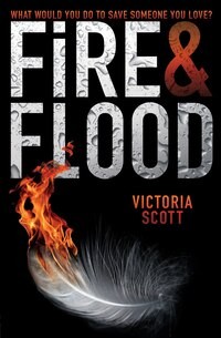 Fire & Flood