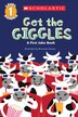 Scholastic Reader Level 1: Get the Giggles: A First Joke Book by Bronwen Davies