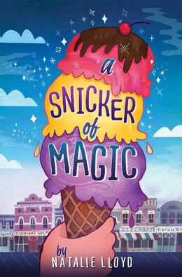 Book A Snicker of Magic by Natalie Lloyd