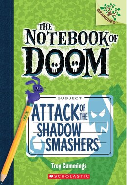 Book The Notebook of Doom #3: Attack of the Shadow Smashers (A Branches Book): A Branches Book by Troy Cummings