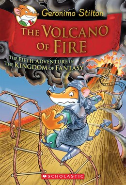 Book Geronimo Stilton and the Kingdom of Fantasy #5: The Volcano of Fire by Geronimo Stilton