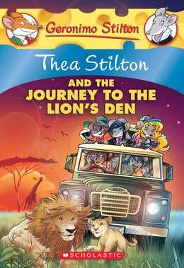 Book Thea Stilton #17: Thea Stilton and the Journey to the Lion's Den by Thea Stilton