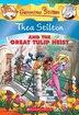 Thea Stilton #18: Thea Stilton and the Great Tulip Heist by Thea Stilton