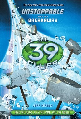 Book The 39 Clues: Unstoppable Book Two: Breakaway (Library Edition) by Jeff Hirsch