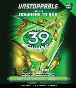 The 39 Clues: Unstoppable Book One: Nowhere to Run (Audio)