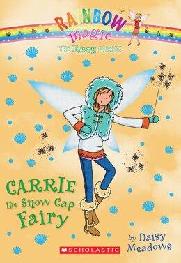 Book Rainbow Magic: The Earth Fairies #7: Carrie the Snow Cap Fairy by Daisy Meadows