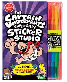 Book The Captain Underpants Super-Silly Sticker Studio: An EPIC Colour & Stick Activity Book by Klutz