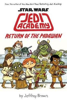 Book Star Wars: Jedi Academy #2: Return of the Padawan by Jeffrey Brown
