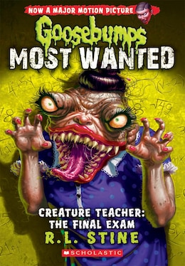 Book Goosebumps Most Wanted #6: Creature Teacher: The Final Exam by R L Stine