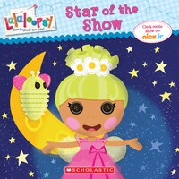 Lalaloopsy: Star of the Show