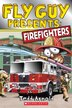 Fly Guy Presents: Firefighters by Tedd Arnold