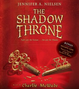 Book The Shadow Throne: Book 3 of The Ascendance Trilogy (Audio): Book 3 of The Ascendance Trilogy by Jennifer A Nielsen