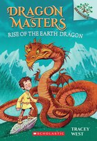Dragon Masters #1: Rise of the Earth Dragon (A Branches Book): A Branches Book