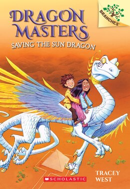 Book Dragon Masters #2: Saving the Sun Dragon (A Branches Book): A Branches Book by Tracey West