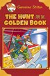Geronimo Stilton Special Edition: The Hunt for the Golden Book by Geronimo Stilton