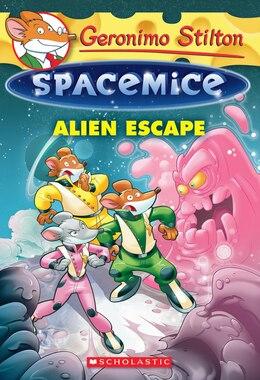 Book Geronimo Stilton Spacemice #1: Alien Escape by Geronimo Stilton