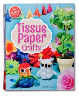 Book Tissue Paper Crafts by April Chorba