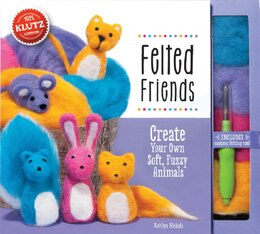 Book Felted Friends: Make Six Adorable Wool Animals by Kaitlyn Nichols