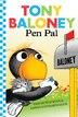 Tony Baloney: Pen Pal by Pam Munoz Ryan