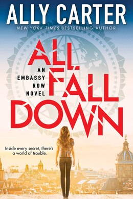 Book Embassy Row #1: All Fall Down by Ally Carter