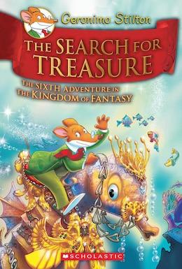 Book The Search for Treasure (Geronimo Stilton and the Kingdom of Fantasy #6) by Geronimo Stilton