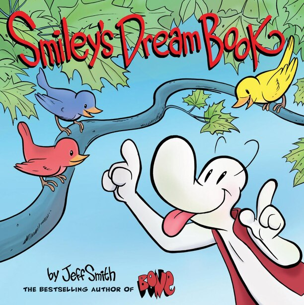 Smiley's Dream Book: From the creator of BONE by Jeff Smith