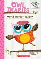 Owl Diaries #1: Eva's Treetop Festival: A Branches Book