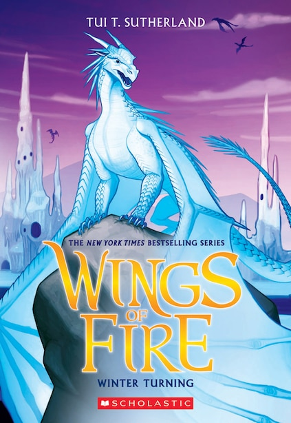 Wings of Fire, Book Seven: Winter Turning by Tui T Sutherland