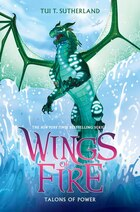 Wings of Fire Book Nine: Talons of Power