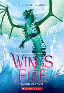 Talons Of Power (wings Of Fire, Book 9) by Tui T. Sutherland