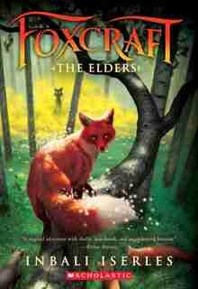 The Foxcraft #2: The Elders by Inbali Iserles