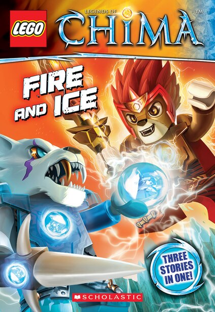 LEGO® Legends of Chima Chapter Book #6: Fire and Ice by Greg Farshtey