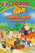 Lector De Scholastic, Nivel 2: El Chavo: La Carrera De Autos / Scholastic Reader Level 2: The Car Race (Bilingual) by Juan Pablo Lombana