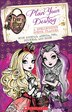 Ever After High: Plan Your Destiny: A Spellbinding School Planner