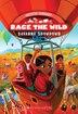Race the Wild #4: Savanna Showdown by Kristin Earhart