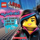 LEGO The LEGO Movie: Wyldstyle: The Search for the Special