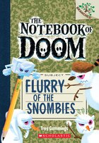 The Notebook of Doom #7: Flurry of the Snombies (A Branches Book): A Branches Book