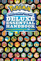 Book Pokemon: Deluxe Essential Handbook by Scholastic Inc