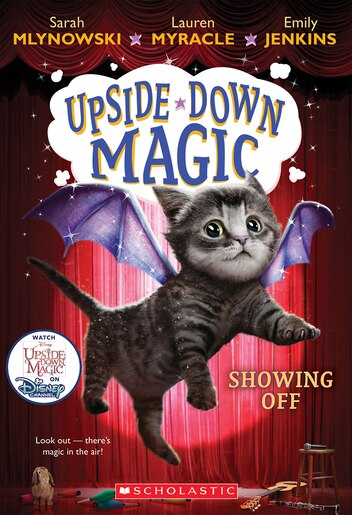Animal Kingdom Colouring Book Chapters : Upside down magic #3: showing off book by sarah mlynowski