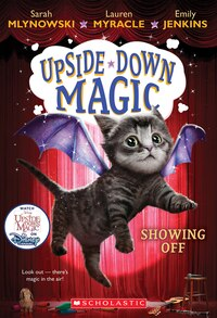 Upside Down Magic #3: Showing Off