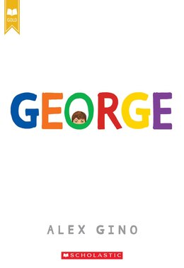 Book George (scholastic Gold) by Alex Gino